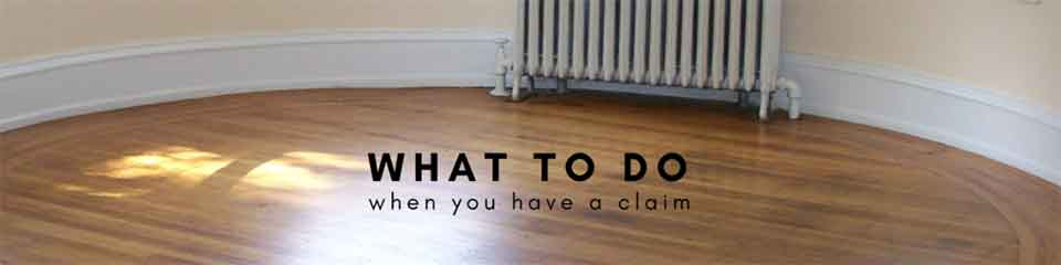 What to do when you have a claim