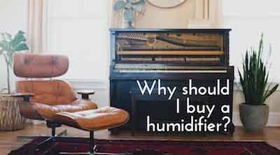 Why should I buy a humidifier