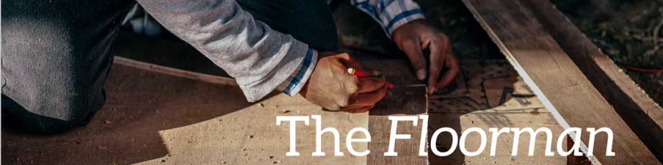 The Master's Craft: The Floorman